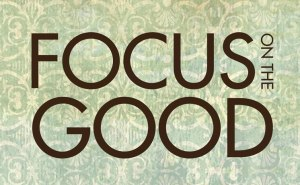 focus-on-the-good-sm